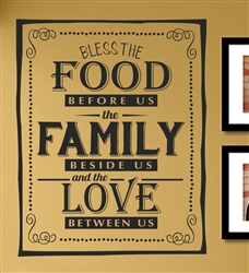 Bless The Food Before Us The Family Beside Us And The Love Between Us Vinyl Wall Art
