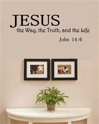 Jesus The Way The Truth And The Life John 14 6 Vinyl