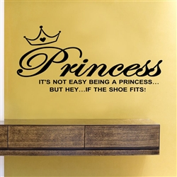 Princess IT'S NOT EASY BEING A PRINCESS BUT HEY, IF THE ... Quotes About Being A Princess