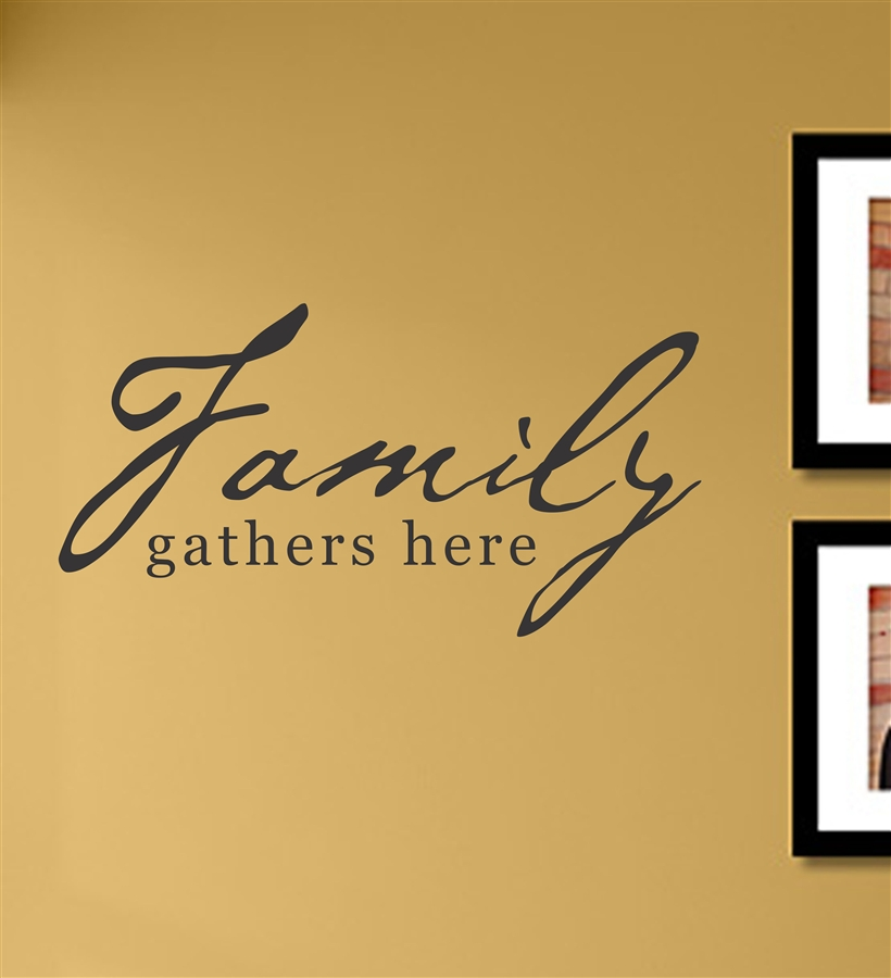 Family gathers here Vinyl Wall Art Decal Sticker