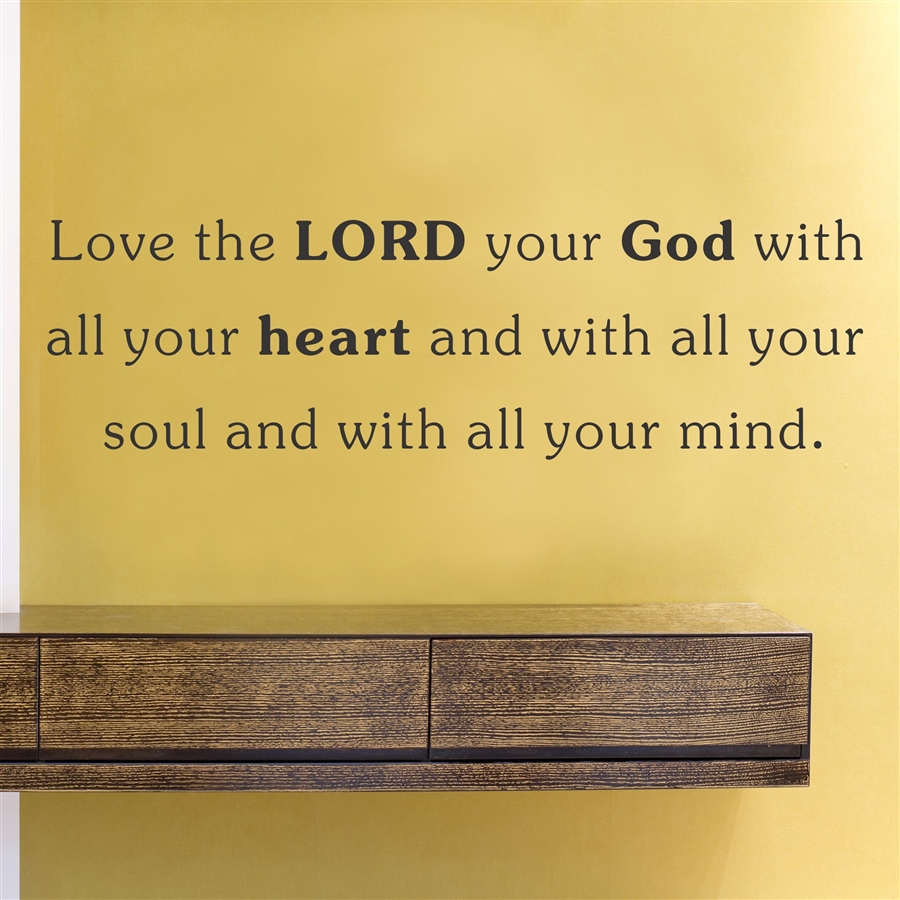 the LORD your God with all your heart and all your soul and with all ...
