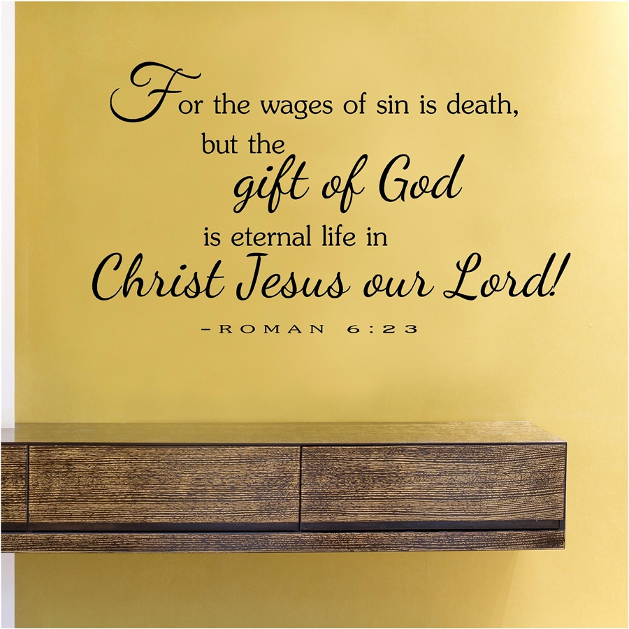 the wages of sin is death but the gift of God is eternal life in ...